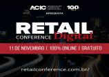 A ACIC - Associação Comercial e Industrial de Campinas vai realizar o Retail Conference Digital,