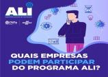 O Programa Agentes Locais de Inovação (ALI) do Sebrae SP é voltado para empresas em dois momentos: