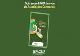 GUIA DA FACESP E DAS ASSOCIAÇÕES COMERCIAIS SOBRE A LGPD