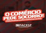 A Facesp e outras 50 entidades representativas divulgaram o manifesto: O comércio pede socorro.