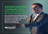 Vice-presidente da Facesp, Marco Bertaiolli, promoverá reuniões com as Associações Comerciais