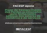 Facesp apoia plano para ressarcimento das perdas pelo fechamento seletivo do comércio